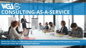 WGA360™ Consulting-as-a-Service Affordable Subscription-based Consulting Services Available
