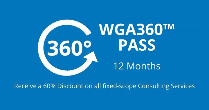 WGA360™ PASS entitles the customer to receive a -60% discount on all of WGA's fixed-scope consulting services for a monthly subscription fee of $1,999 (USD) for 12-months