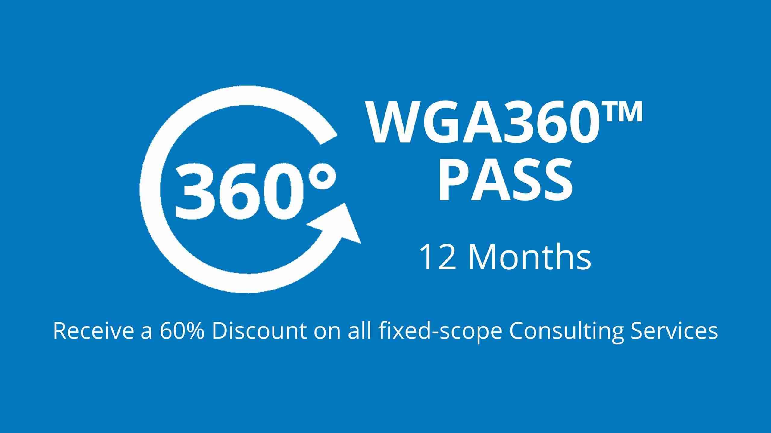 WGA360™ PASS